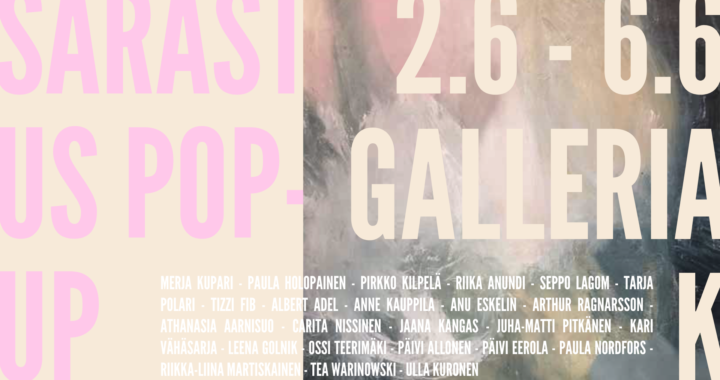 SARASTUS POP-UP | VANTAAN TAITEILIJASEURA | 2.6 – 6.6. 2021